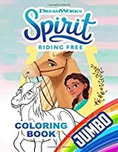 Spirit Riding Free JUMBO Coloring Book: Coloring Book For Kids and Adults - OVER 100 PAGES