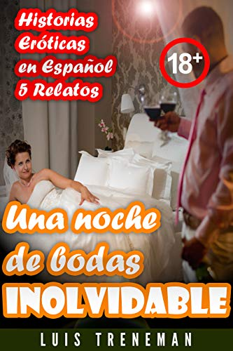 Una noche de bodas inolvidable de Luis Treneman