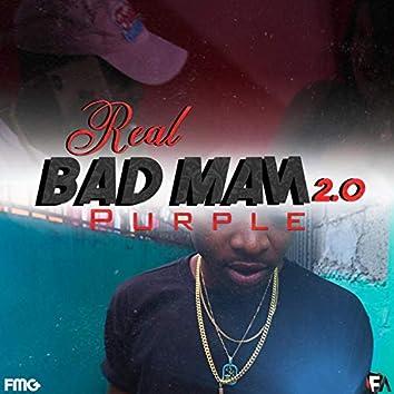 Real Badman 2.0 (feat. Purple)