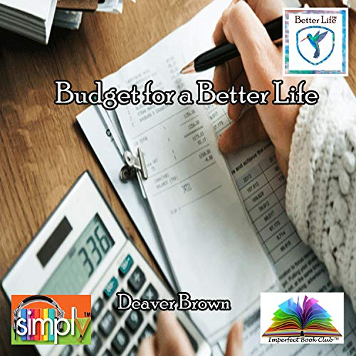 Budget for a Better Life (English Edition)