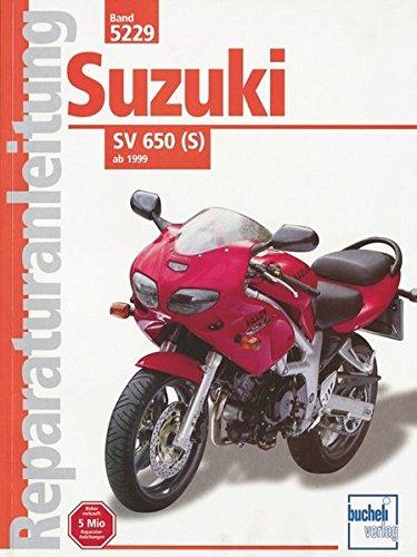 Suzuki SV 650 (S) ab 1999 (Reparaturanleitungen)