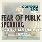 Confidence Hacks Series: Fear of Public Speaking Positive Affirmations Audio CD