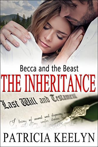 Becca and the Beast: The Inheritance Series (The Protectors Book 5)