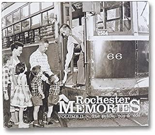 Rochester Memories: Volume II (The 1940s, '50s & '60s, Volume 2)