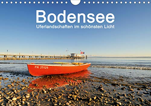 Bodensee - Uferlandschaften im schönsten Licht 2021 (Wandkalender 2021 DIN A4 quer)