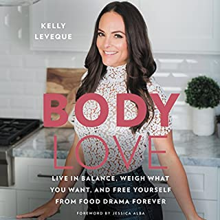 Body Love     Live in Balance, Weigh What You Want, and Free Yourself from Food Drama Forever              Auteur(s):                                                                                                                                 Kelly LeVeque                               Narrateur(s):                                                                                                                                 Kelly LeVeque,                                                                                        Erin Bennett                      Durée: 5 h et 18 min     47 évaluations     Au global 4,7
