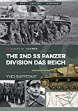 The 2nd Ss Panzer Division Das Reich: Militaria: The Big Battles of WWII (Casemate Illustrated) - Yves Buffetaut