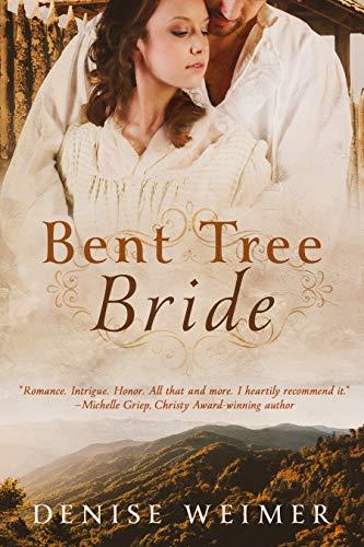 Bent Tree Bride: A Novel