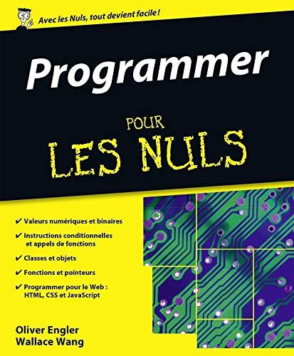Manuel d'informatique Programmer pour les Nuls