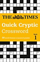 The Times Quick Cryptic Crossword, Book 1 (Times Mind Games)