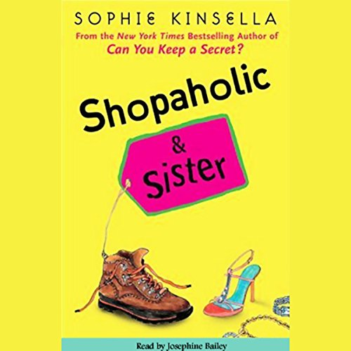 Shopaholic & Sister                   By:                                                                                                                                 Sophie Kinsella                               Narrated by:                                                                                                                                 Josephine Bailey                      Length: 11 hrs and 40 mins     535 ratings     Overall 4.1