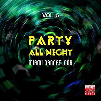 Party All Night, Vol. 5 (Miami Dancefloor)