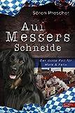 Auf Messers Schneide: Der dritte Fall für Mark & Felix von Sören Prescher