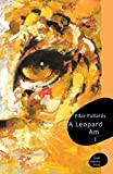 A Leopard Am I (3) (Small Stations Poetry)