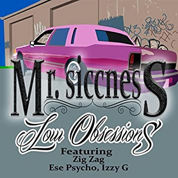 Low Obsessions (feat. Zig Zag, Ese Psycho & Izzy G)