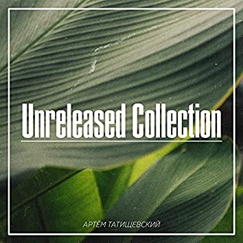 Unreleased Collection