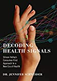 Decoding Health Signals: Silicon Valley's Consumer-First Approach to a New Era of Health (English...