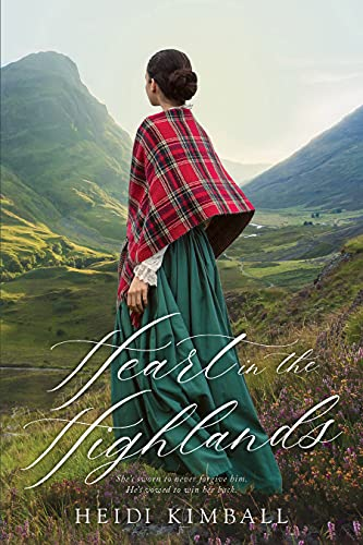 Heart in the Highlands by [Heidi Kimball]