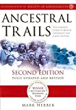 Ancestral Trails: The Complete Guide to British Genealogy and Family History by Herber, Mark D (2005) Paperback
