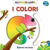 I colori. Muovi e scopri. Ediz. a colori