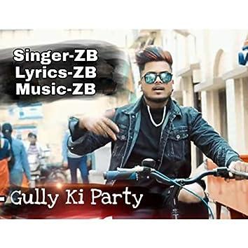 Gully Ki Party Rap Song