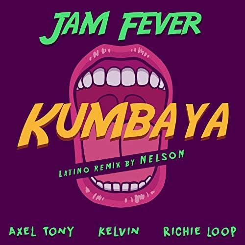 Jam Fever feat. Axel Tony, Kelvin & Richie Loop