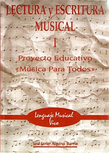 Lectura Y Escritura Musical 1 (lenguaje Musical Vivo)