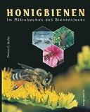 HONIGBIENEN - Im Mikrokosmos des Bienenstocks - Thomas D. Seeley
