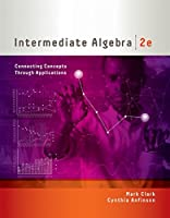 Intermediate Algebra: Connecting Concepts through Applications, 2nd Edition Front Cover