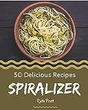 50 Delicious Spiralizer Recipes: Spiralizer Cookbook - The Magic to Create Incredible Flavor!