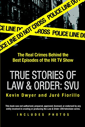 Compare Textbook Prices for True Stories of Law & Order: SVU: The Real Crimes Behind the Best Episodes of the Hit TV Show Illustrated Edition ISBN 0071831014009 by Dwyer, Kevin,Fiorillo, Juré