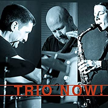 Trio Now!