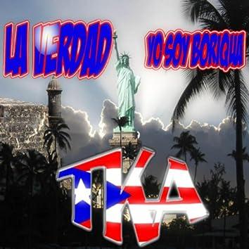La Verdad [Yo Soy Boriqua] Featuring Vice Verse, Luis Perico, Ortiz & Bimbo - Single