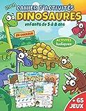 Mon cahier d'activités Dinosaures: livre pour enfants de 5 à 8 ans en couleur | + 65 jeux et activités ludiques : mots mêlés, labyrinthes, coloriages, ... des différences,... | cadeau fille et garçon