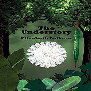 The Understory                   By:                                                                                                                                 Elizabeth Leiknes                               Narrated by:                                                                                                                                 Karyn O'Bryant                      Length: 8 hrs and 58 mins     10 ratings     Overall 3.9