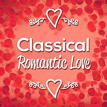 Classical Romantic Love