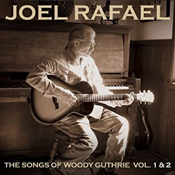 The Songs Of Woody Guthrie Vol. 1 & 2