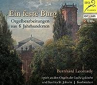 Ein Feste Burg: Orgelbearbeitungen Aus 6 Jahrhunderten