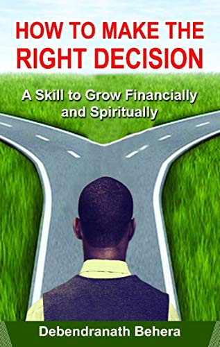How To Make The Right Decision by Debendranath Behera ebook deal