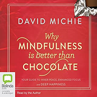 Why Mindfulness is Better than Chocolate cover art
