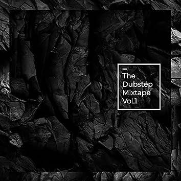 The Dubstep Mixtape Vol.1