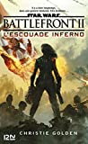 Star Wars - Battlefront II : L'Escouade Inferno - Format Kindle - 9,99 €