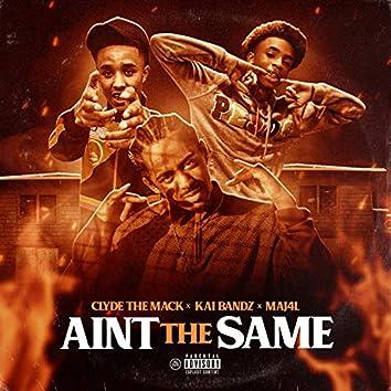 Ain't the Same (feat. Kai Bandz & Maj4l)
