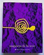 Magiciens de la terre de Jean-Hubert Martin