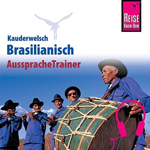 Brasilianisch (Reise Know-How Kauderwelsch AusspracheTrainer) Titelbild