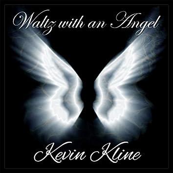 Waltz with an Angel (2005 Version)