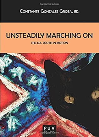 Unsteadily Marching On: The U.S. South in Motion