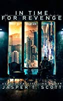 In Time for Revenge: A Sci-fi Murder Mystery