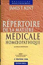 Répertoire de la matière médicale homéopathique de J.-T., Broussalian, Edouard Dr. Kent