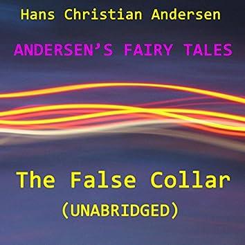 Andersen's Fairy Tales, The False Collar, Unabridged Story, by Hans Christian Andersen